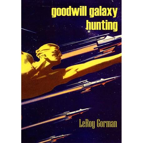 goodwill galaxy hunting