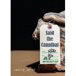 Said the Cannibal