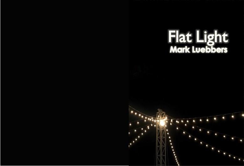 Mark Luebber's Flat Light